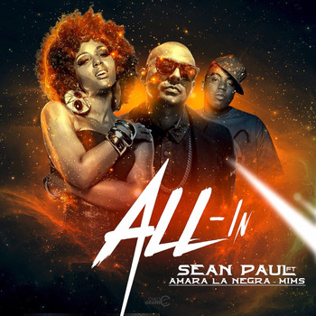 Sean Paul - All-In (feat. Amara La Negra & Mims) - Single