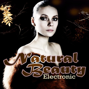 Various Artists - Natural Beauty Electronic