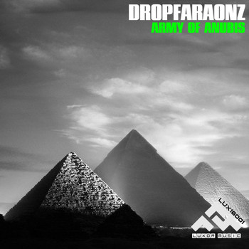 Dropfaraonz - Army of Anubis