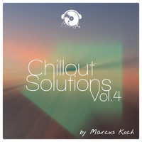 Marcus Koch - Chillout Solutions, Vol. 4