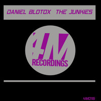 Daniel Blotox - The Junkies