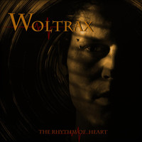 Woltrax - The Rhythm of Heart
