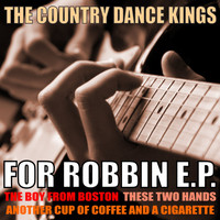 The Country Dance Kings - For Robin EP