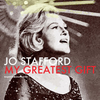 Jo Stafford - My Greatest Gift - Home for Christmas