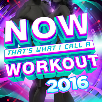 Various Artists - NOW That's What I Call A Workout 2016