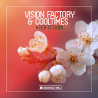 Vision Factory & Cooltimes - Keep It Goin