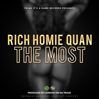 Rich Homie Quan - The Most - Single