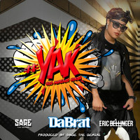 Da Brat - #YAK (You Already Know) [feat. Sage The Gemini & Eric Bellinger] - Single