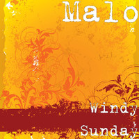 Malo - Windy Sunday
