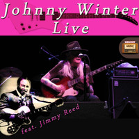 Johnny Winter - Johnny Winter Live Featuring Jimmy Reed