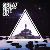 Great Good Fine OK - 2M2H