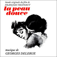 Georges Delerue - La peau douce – EP (Remastered)