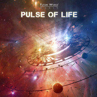 Future World Music - Pulse of Life
