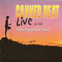 Canned Heat - Live in Oz