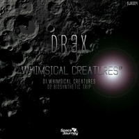 Dr3x - Whimsical Creatures