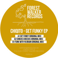 Chiqito - Get Funky EP