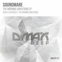 Soundmare - The Morning Vibrations EP