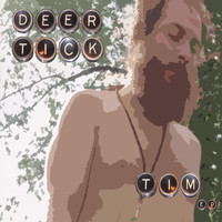 Deer Tick - Tim