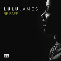 Lulu James - Be Safe