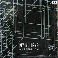 My Nu Leng - Masterplan (Remixes)