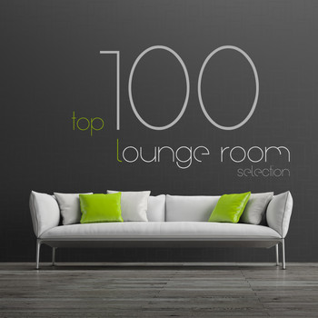 Various Artists - Top 100 Lounge Room Selection (The 100 Best Lounge Songs Ever)