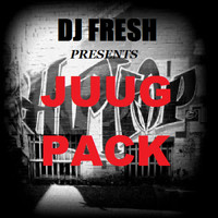 DJ Fresh - Juug Pack (Explicit)