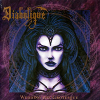 Diabolique - Wedding the Grotesque