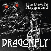 Dragonfly - The Devil's Playground