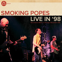 Smoking Popes - Live in '98