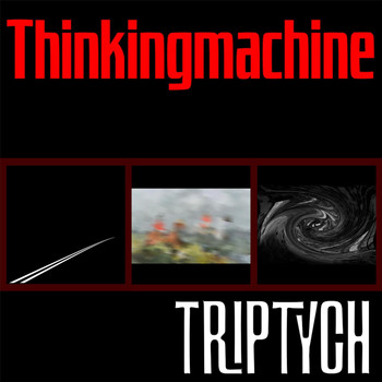 Thinkingmachine - Triptych