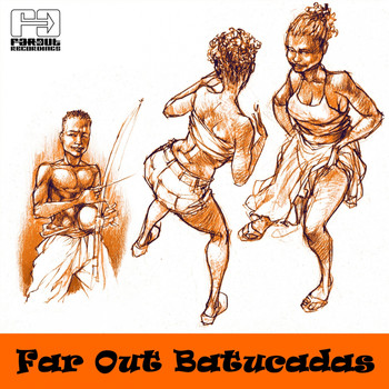 Various Artists - Far Out Batucadas