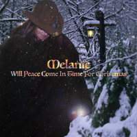 Melanie - Will Peace Come in Time for Christmas