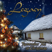 Legacy - Remember Me at Christmas