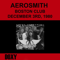 Aerosmith - Boston Club, December 3rd, 1980