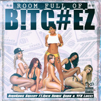 Rich Homie Quan - Room Full of Bitchez (feat. Rich Homie Quan & Yfn Lucci)