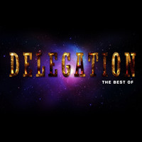 Delegation - The Best Of