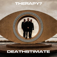 Therapy? - Deathstimate