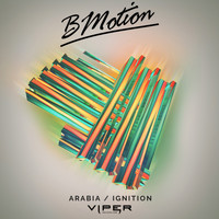BMotion - Arabia / Ignition