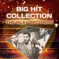 The Isley Brothers - Big Hit Collection
