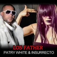 Patry White - Los Father