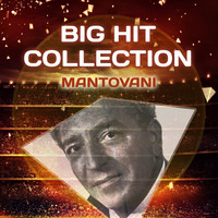 Mantovani - Big Hit Collection