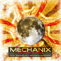 Mechanix - Mechanical Moon - Single