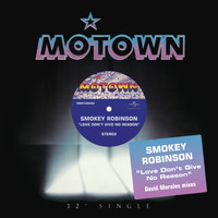 Smokey Robinson - Love Don't Give No Reason
