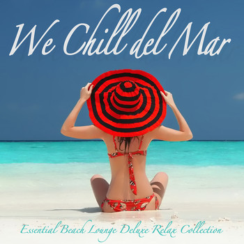 Various Artists - We Chill Del Mar