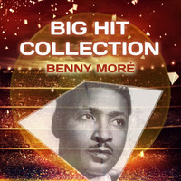 Beny More - Big Hit Collection