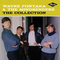 Wayne Fontana & The Mindbenders - The Collection