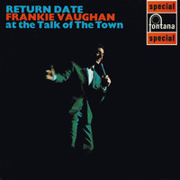 Frankie Vaughan - Return Date At The Talk Of The Town