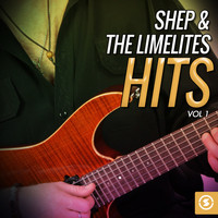 Shep & The Limelites - Shep & the Limelites Hits, Vol. 1