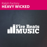 Ralph Factory - Heavy Wicked