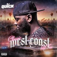 Dj Quick - Mixtape West Coast, Vol. 2 (Explicit)